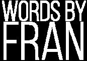 Words by Fran – Francheska Melendez